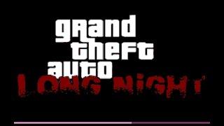 Gta Long Night | PC | HD