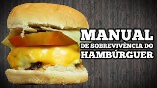 Manual de Sobrevivência do Hambúrguer - Hamburguer Caseiro - Sanduba Insano thumbnail