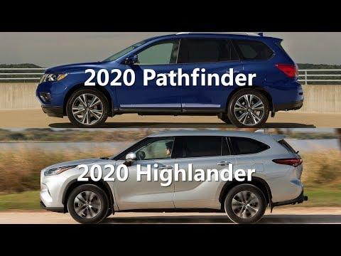 2020 Toyota Highlander Vs 2020 Nissan Pathfinder