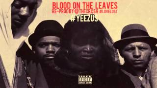 Kanye West   Blood On The Leaves (Instrumental)