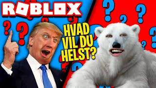 BE DONALD TRUMP OR POLAR BEAR? * WHAT DO YOU PREFER?! *:: Roblox Would You Rather? Danish