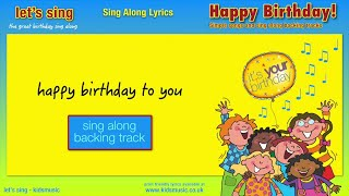 Kidzone - Happy Birthday To You! - Sing Along Backtrack