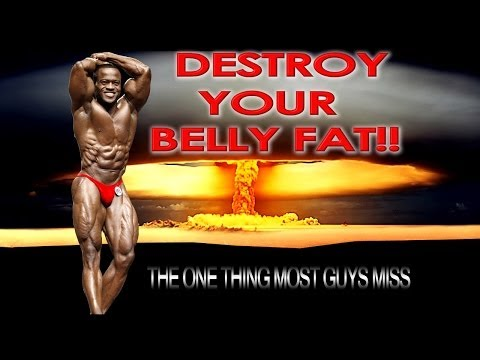 Destroying Belly Fat (Amazing Abs)- The One Thing That Most Guys Miss