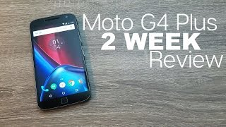 Moto G4 Plus - 2 Weeks Later - Full(ish) Review