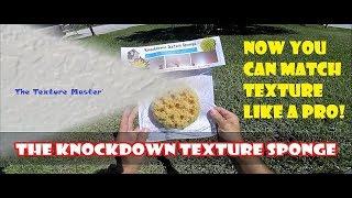 Knockdown Texture Sponge- DIY Knockdown Texture Matching for ceiling repair and drywall repair