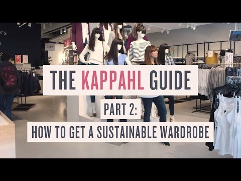 KappAhl - Make It Feel Right - Part 2 - How to get a sustainable wardrobe