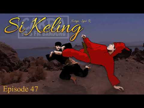 Dongeng Sunda Si Keling - ep. 47