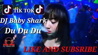 Gambar cover DJ BABY SHARK (DU DU DU) REMIX TIK TOK 2019