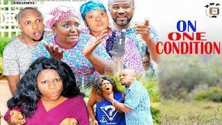 On One Condition Season 1 - 2017 Latest Nigerian Nollywood Movie