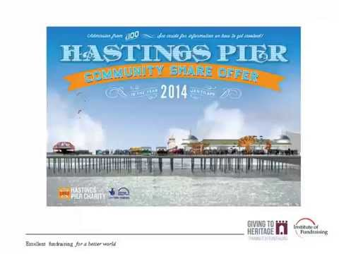 Fundraising in the Community- Hastings Pier - Community Shares Webinar