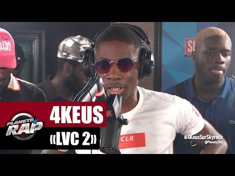 """4Keus """"LVC 2"""" #PlanèteRap"""