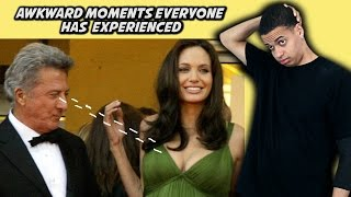 AWKWARD MOMENTS EVERYONE HAS EXPERIENCED