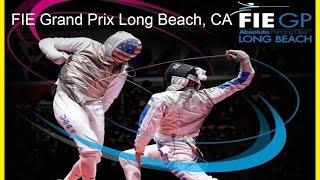 2017 Absolute Fencing Gear FIE Grand Prix Long Beach - Finals