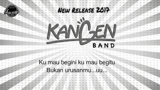 Kangen Band Bodoh Ah Terserah lyrics