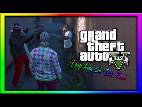 GTA 5 | Trap Life In The Hood Ep. 1 [HQ]
