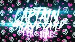 Captain Graveyard - Fer Sure (Lyric Video)