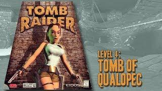 Tomb Raider (1996) - Level 4: Tomb of Qualopec