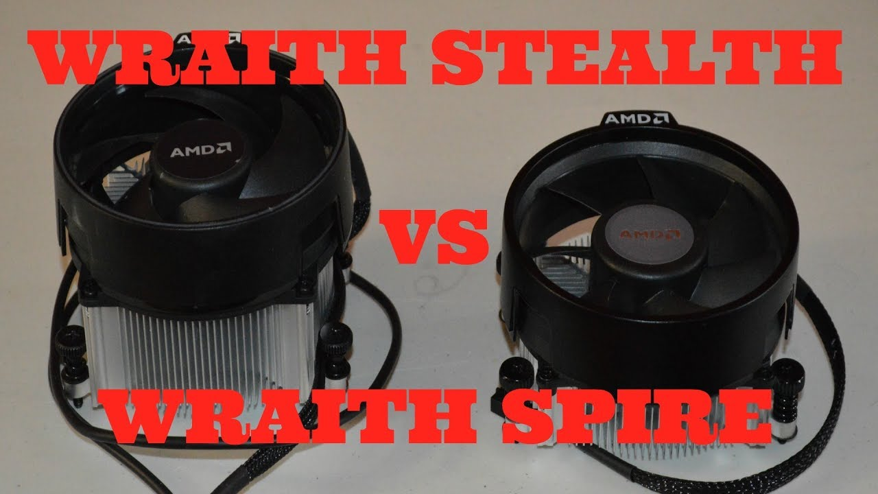 Ryzen Wraith Stealth Vs Wraith Spire Cpu Cooler Review And Comparison Youtube