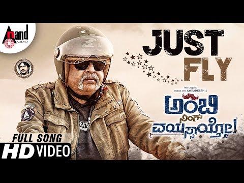 Ambi Ning Vayassaytho   Just Fly   Ambarish   Kichcha Sudeepa   Suhasini   Arjun Janya