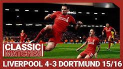 European Classic: Liverpool 4-3 Borussia Dortmund   An incredible Anfield comeback