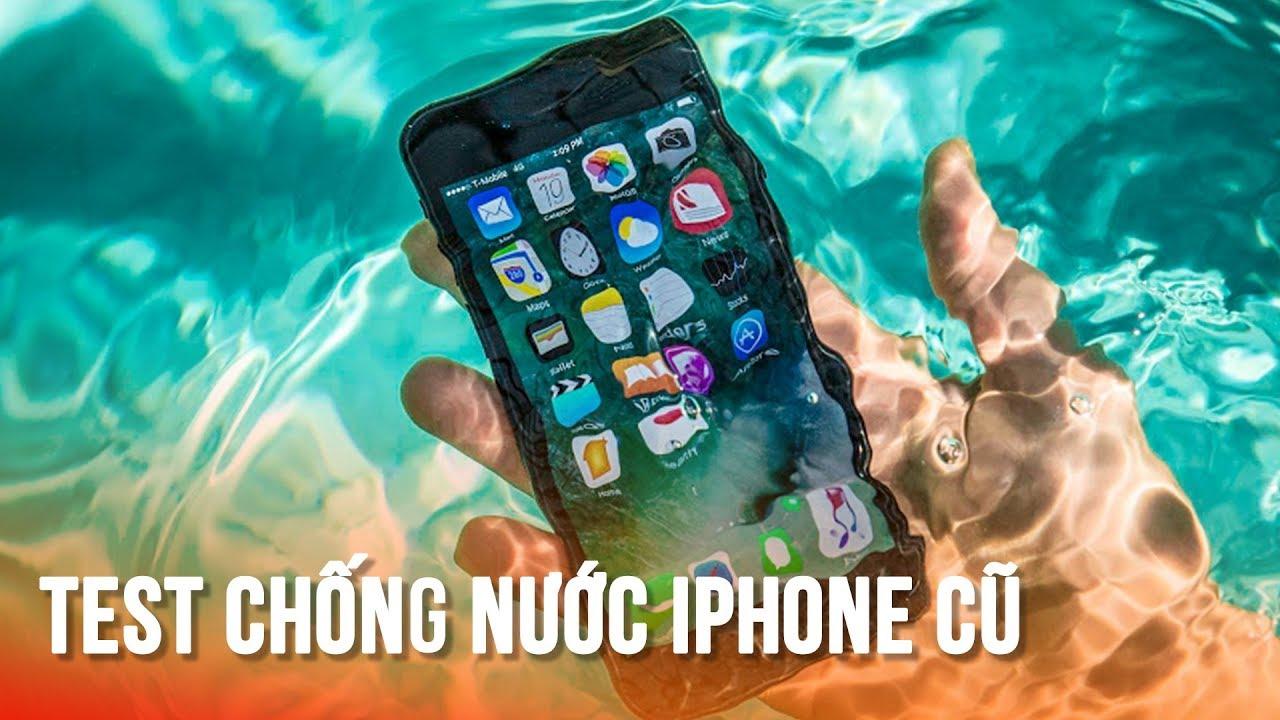 Ứng dụng test chống nước iPhone cũ trước khi mua -Test waterproof on old iPhone – don't forget it!