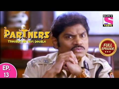 Partners Trouble Ho Gayi Double - Ep 13 - Full Episode - 31st January, 2019