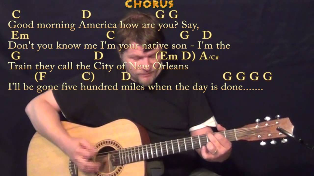The City of New Orleans Arlo Guthrie Strum Guitar Cover Lesson with  Chords/Lyrics