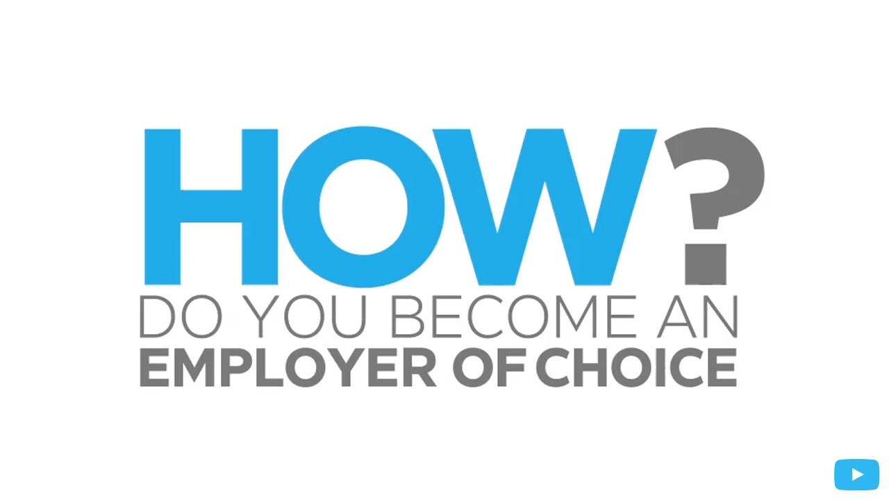 employer of choice The australian business award for employer of choice [eoc], announced on 16 august 2017, recognises organisations which have developed leading workplaces that.