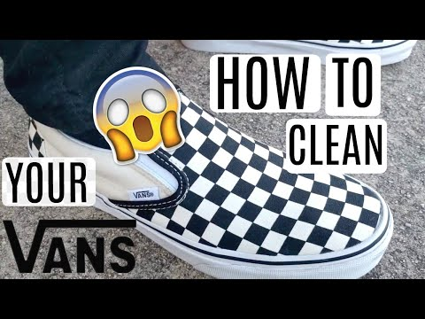 HOW TO CLEAN YOUR CHECKERED VANS!