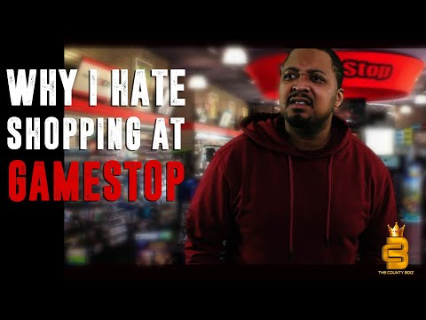 WHY I HATE SHOPPING AT GAMESTOP (THE COUNTY BOiZ SHOW)
