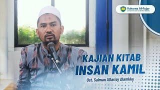 Kajian Kitab Insan Kamil    Ustadz Salman Alfarisy Almakky   Kajian Minggu
