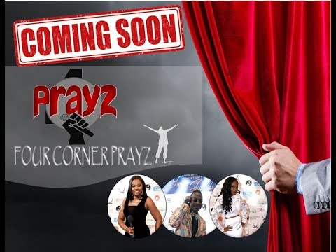 Coming Soon - Four Corner Prayz Radio