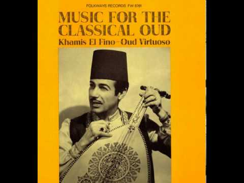 Khamis El Fino Music For The Classical Oud
