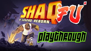 Shaq Fu: A Legend Reborn Playthrough