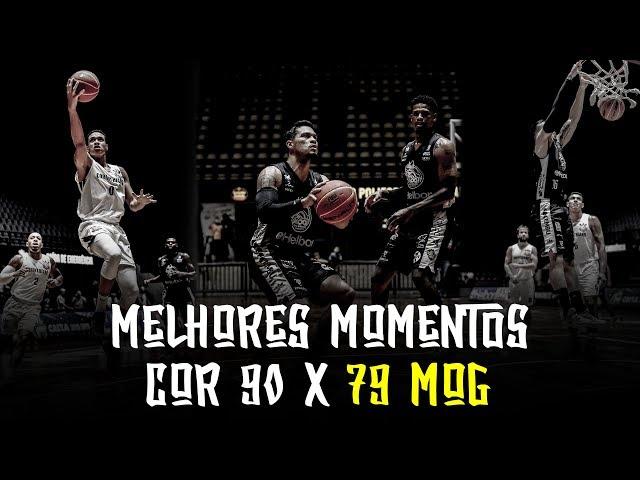 Melhores Momentos - COR 90 x 79 MOG | NBB 2018-2019