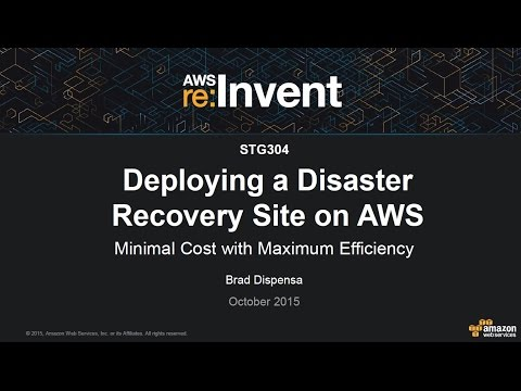 AWS re:Invent 2015 | (STG304) Deploying a Disaster Recovery Site on AWS