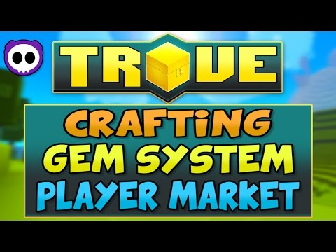 IN-DEPTH TROVE XBOX ONE & PS4 GUIDE - CRAFTING, GEM SYSTEM, PLAYER MARKET & MORE