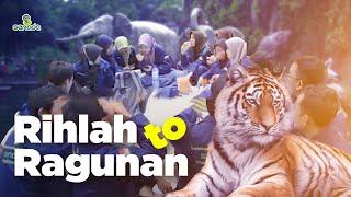 Rihlah to Ragunan