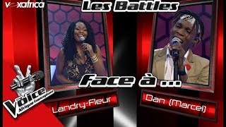 Intégrale Marcel vs Landry Fleur Les Battles | The Voice Afrique Francophone 2017
