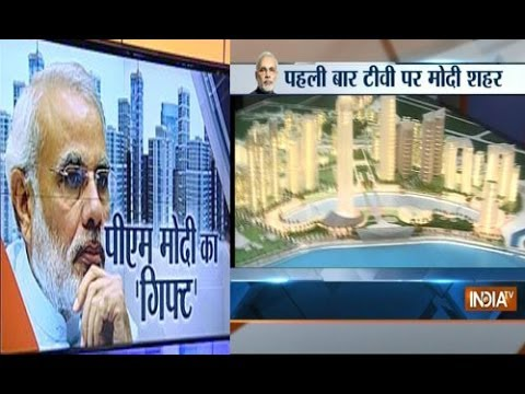 Narendra Modi's Smart City Infrastructure first time on Television