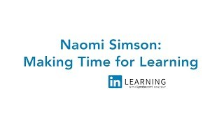 Managing Your Small Business with Naomi Simson | LinkedIn Learning
