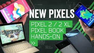 Hands On: Google's Pixel 2, Pixel 2 XL & Pixelbook