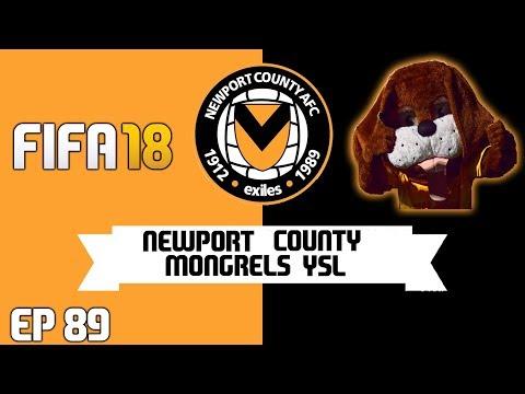 FIFA 18 Newport County AFC - Mongrels YSL : Ep 89 - The Birmingham Job