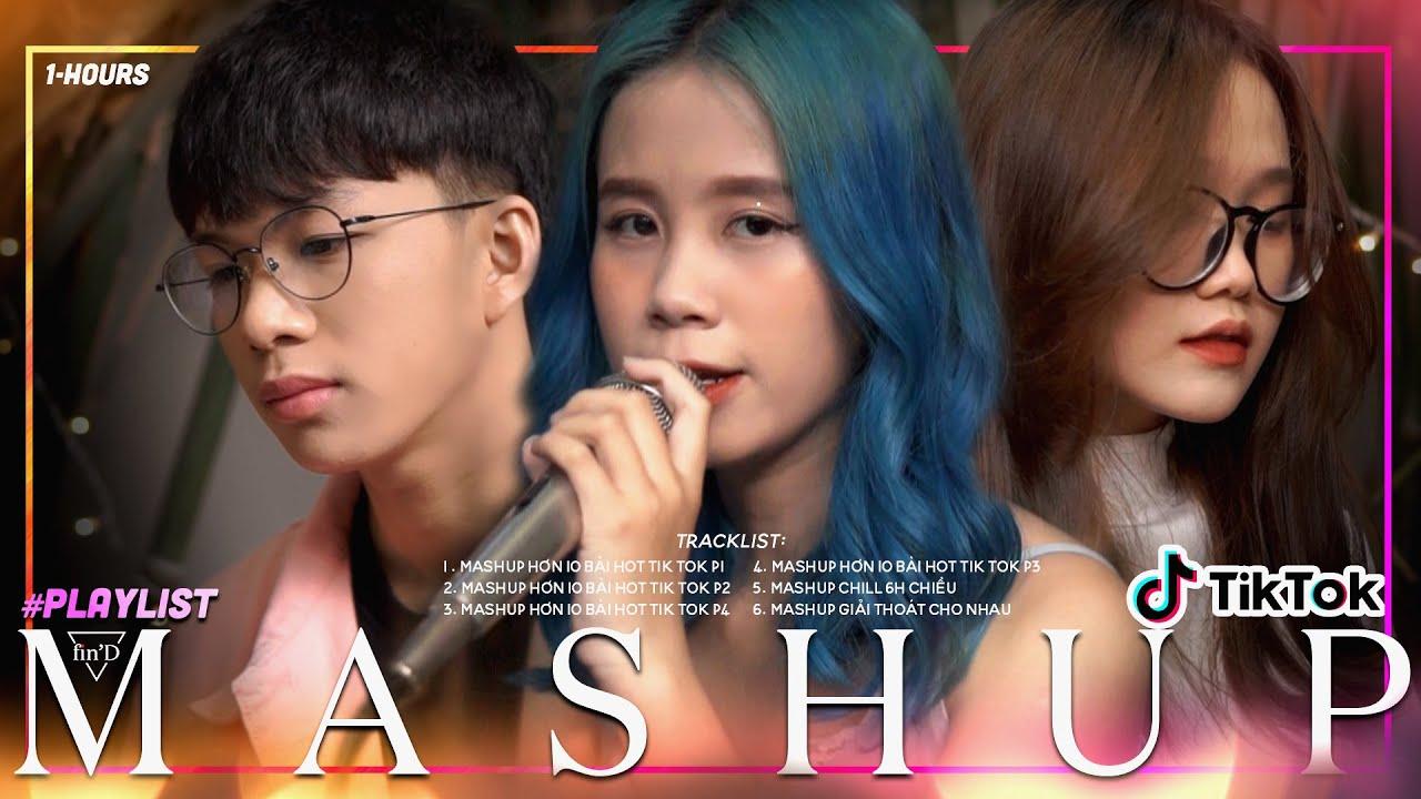 Download Playlist 1 Hour | MASHUP hơn 10 bài HOT trên Tik Tok P1, P2, P3, P4 - Changmie x Tiến Tới x Ca Ca