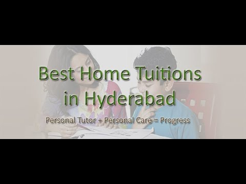 Home Tuitions in Hyderabad and Secunderabad