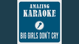 Big Girls Don't Cry (Karaoke Version) (Originally Performed By Frankie Valli & The Four Seasons)