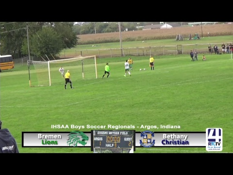 IHSAA Boys Soccer Regionals - Bethany Christian vs Bremen