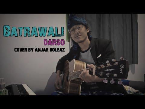 Darso - Batrawali (Versi Akustik Gitar) Cover Lagu Sunda By Anjar Boleaz