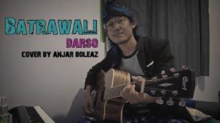 Download Darso - Batrawali (Versi Akustik Gitar) cover lagu sunda by Anjar Boleaz