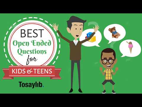 Best Open Ended Questions for Kids and Teens